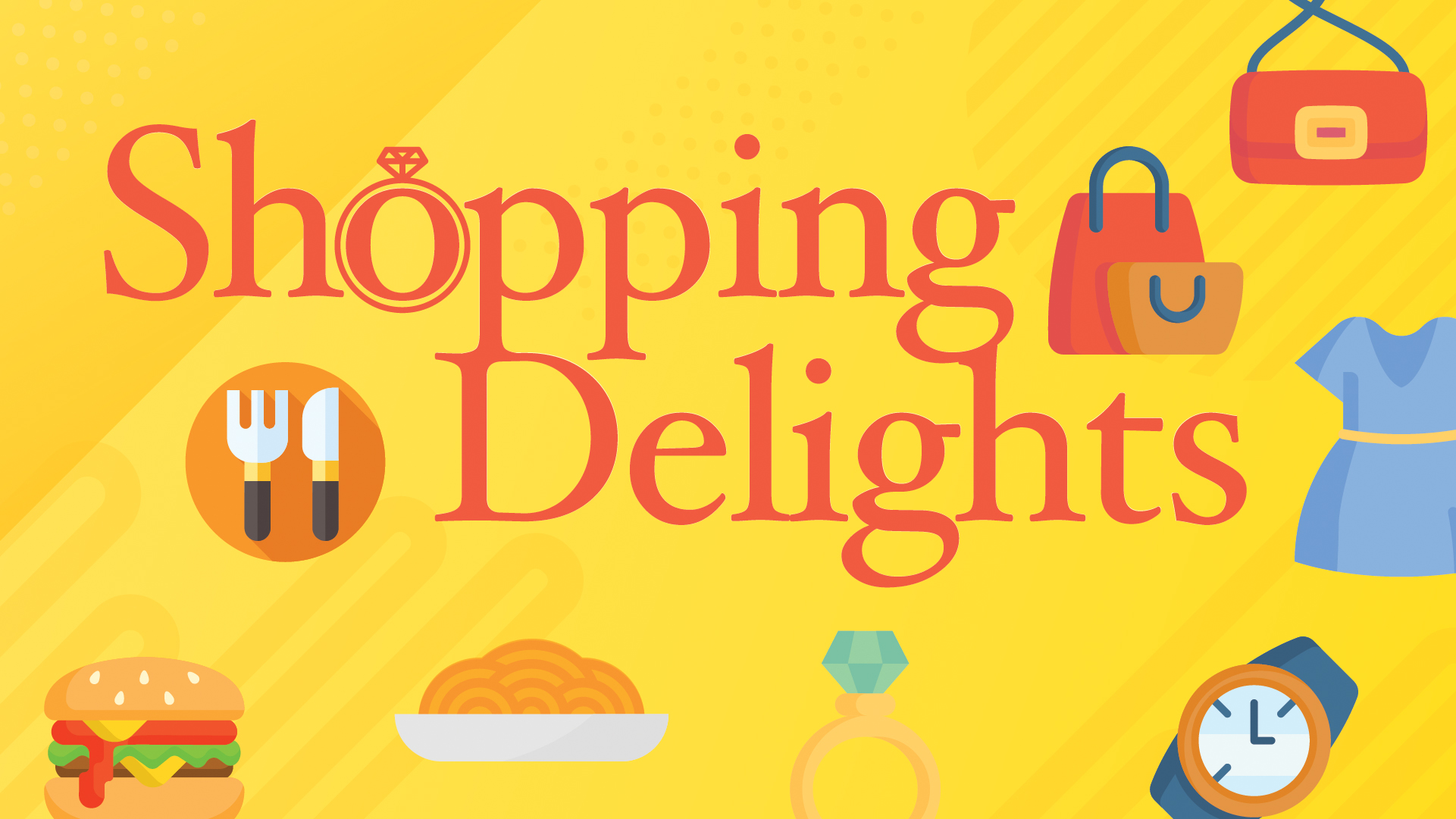 Shopping Delights (Oct-Dec)